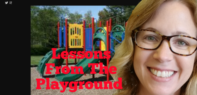 Lessons from the Playground
